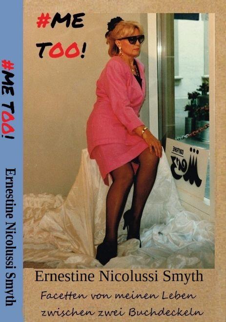 meet my life #Me Too! Autobiographie von Ernestine Nicolussi